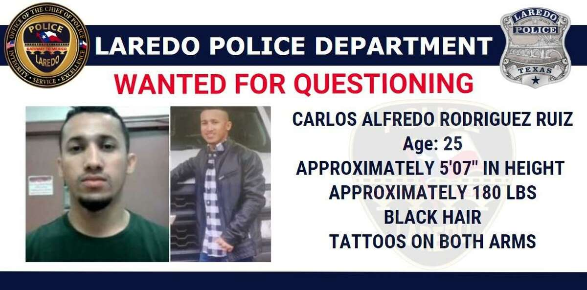 Laredo police said they are looking for Carlos Alfredo Rodriguez Ruiz, 25, in relation to a homicide reported on June 14 in the parking lot of Aladdin's Dream Boutique & Gentlemen's Club on 13502 Regional Drive.