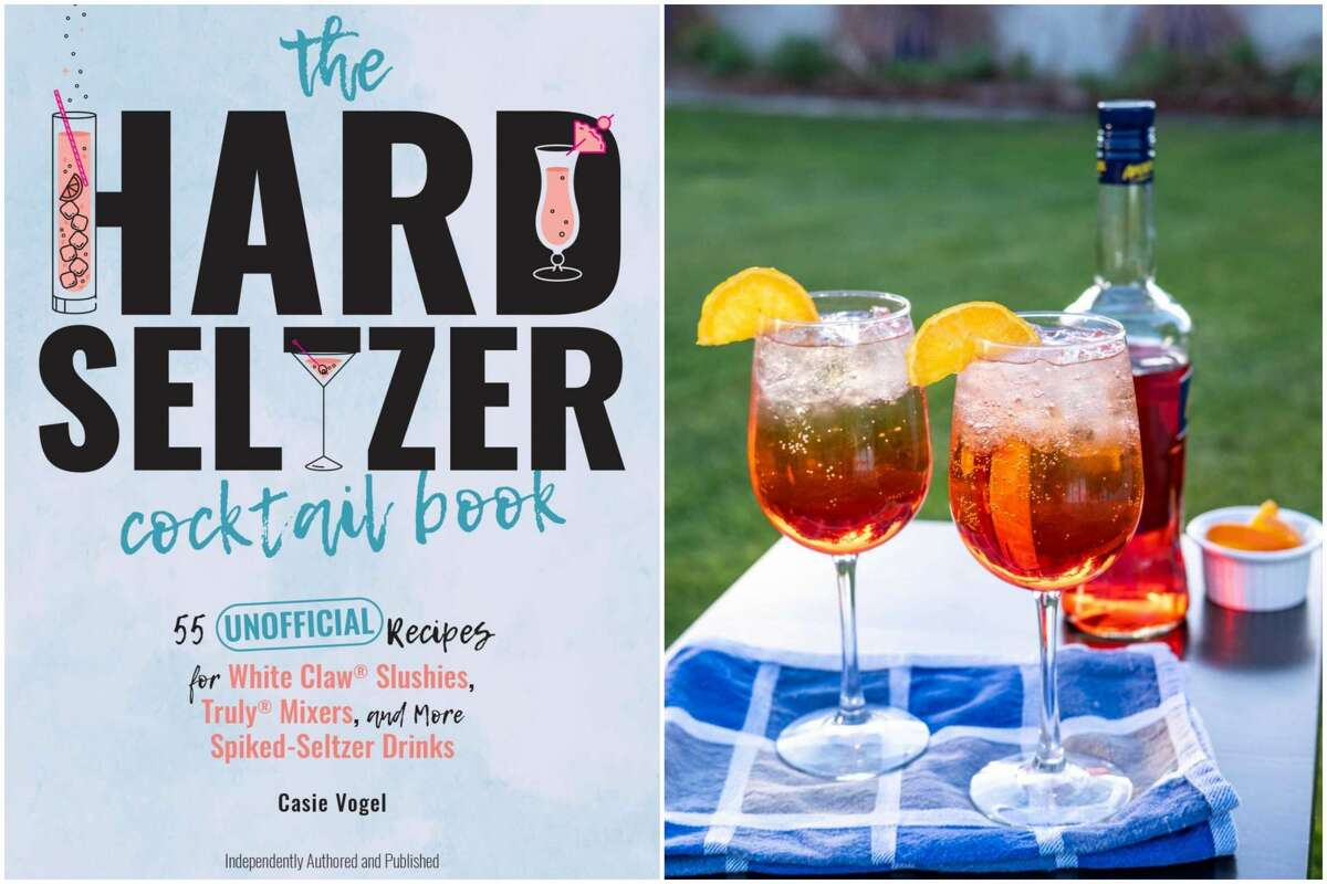 """""""The Hard Seltzer Cocktail Book: 55 Unofficial Recipes for White Claw Slushies, Truly Mixers, and More Spiked-Seltzer Drinks"""" (Ulysses Press) by Casie Vogel comes out June 22, 2021."""