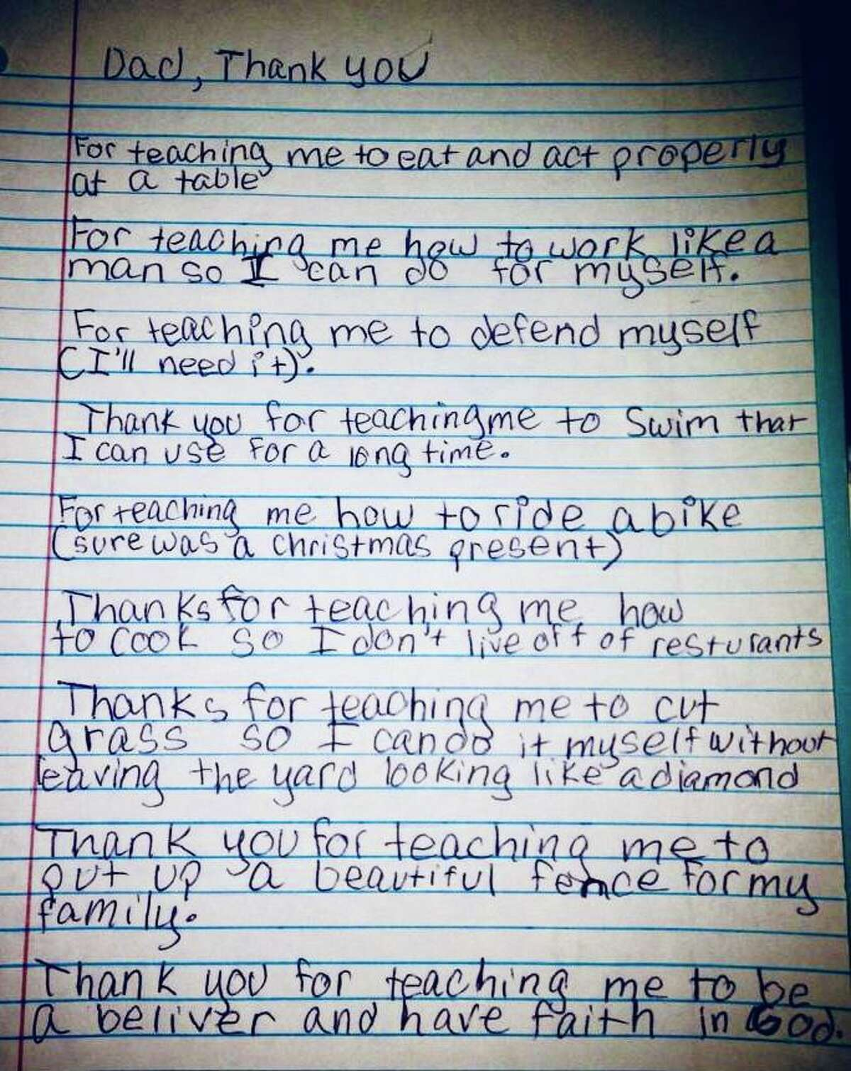 The letter my son wrote for my husband, his stepfather, for Father's Day. My son was 13 when he wrote it.