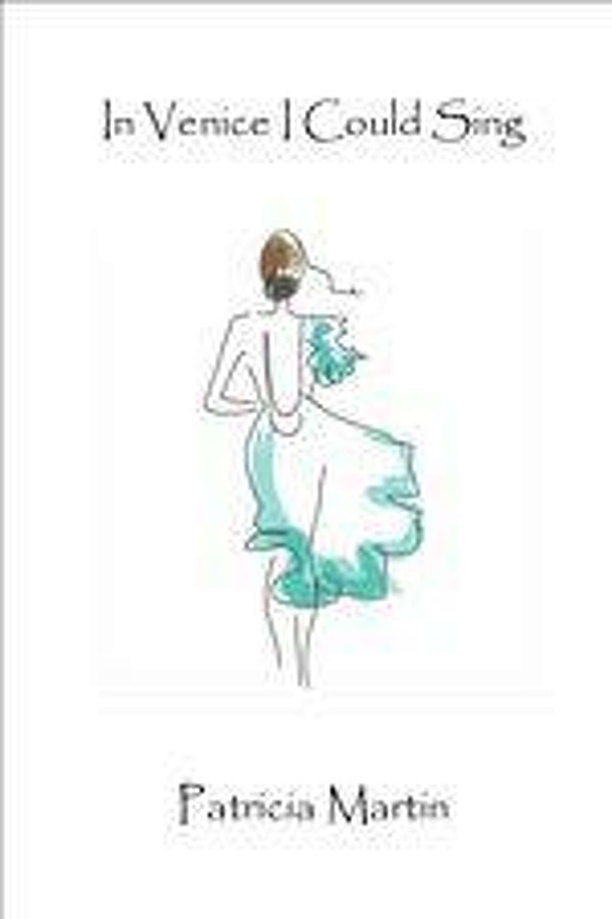 """Author Patricia Mason-Martin's first full-length poetry book, """"In Venice I Could Sing."""""""