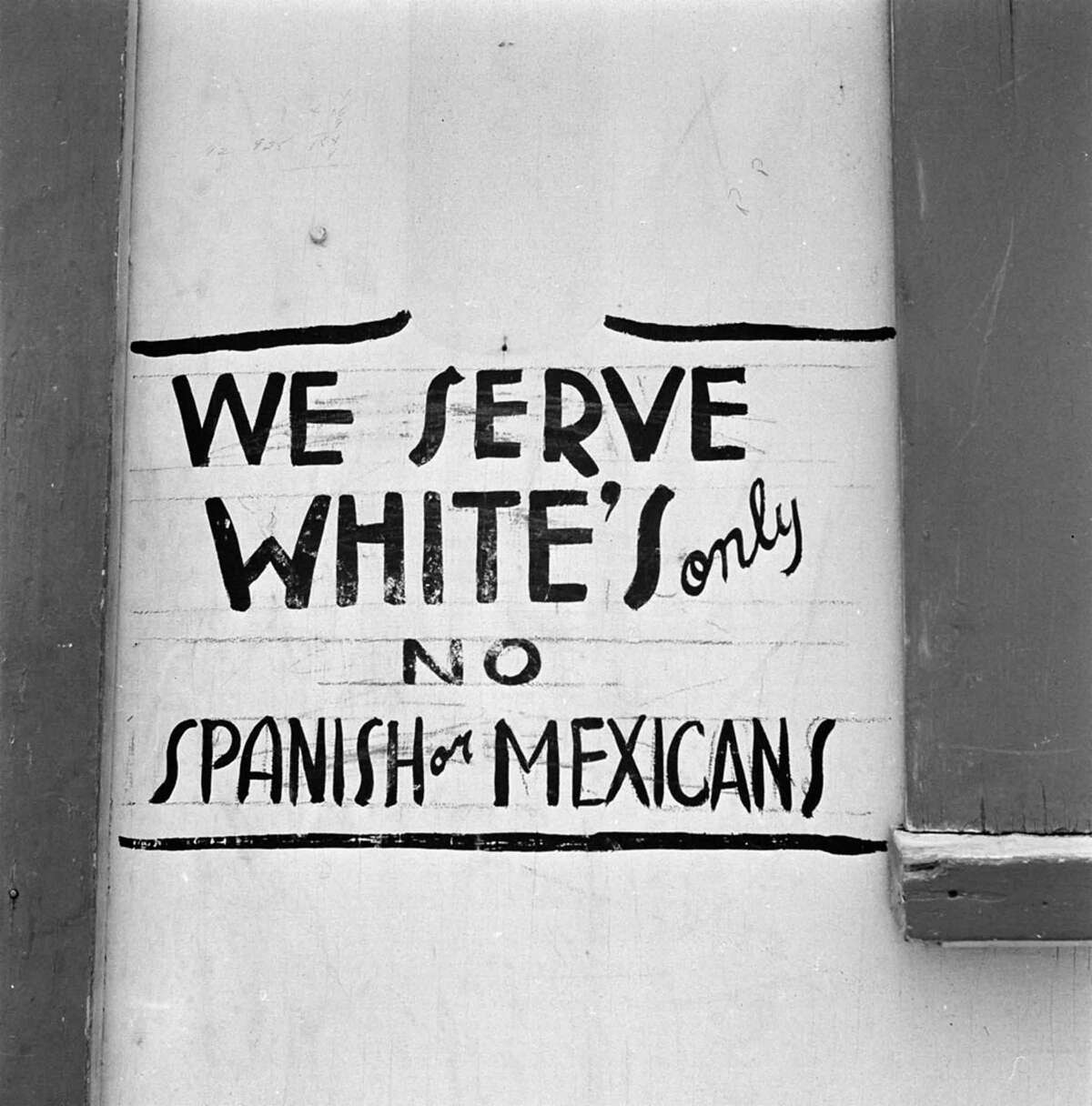Failure to enforce the rights granted under the Treaty of Guadalupe Hidalgo led to the disenfranchisement of Mexican Americans and a civil rights battle that continues to this day. Here, a sign of segregation from 1954 in the small Texas town of Edna.