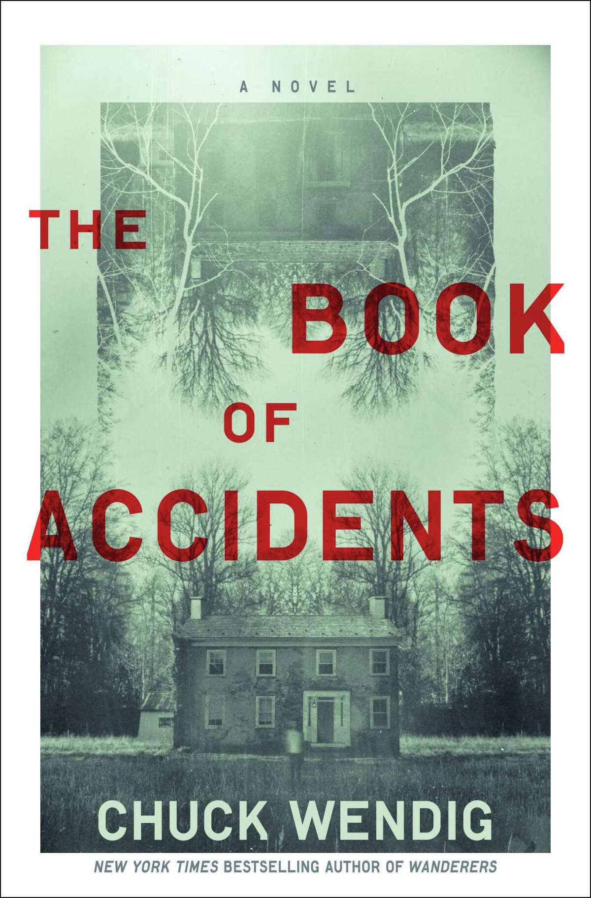 """""""The Book of Accidents"""" by Chuck Wendig is out July 20."""