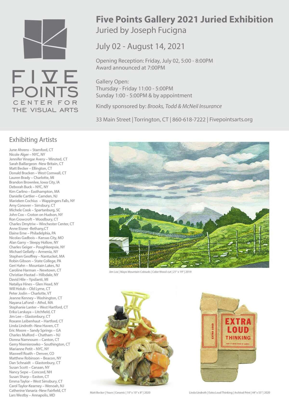 A new juried art show opens July 2 at Five Points Gallery, Torrington.