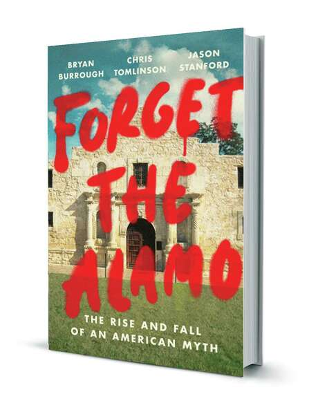 """Lt. Gov. Dan Patrick canceled a reading of """"Forget the Alamo: The Rise and Fall of an American Myth."""""""