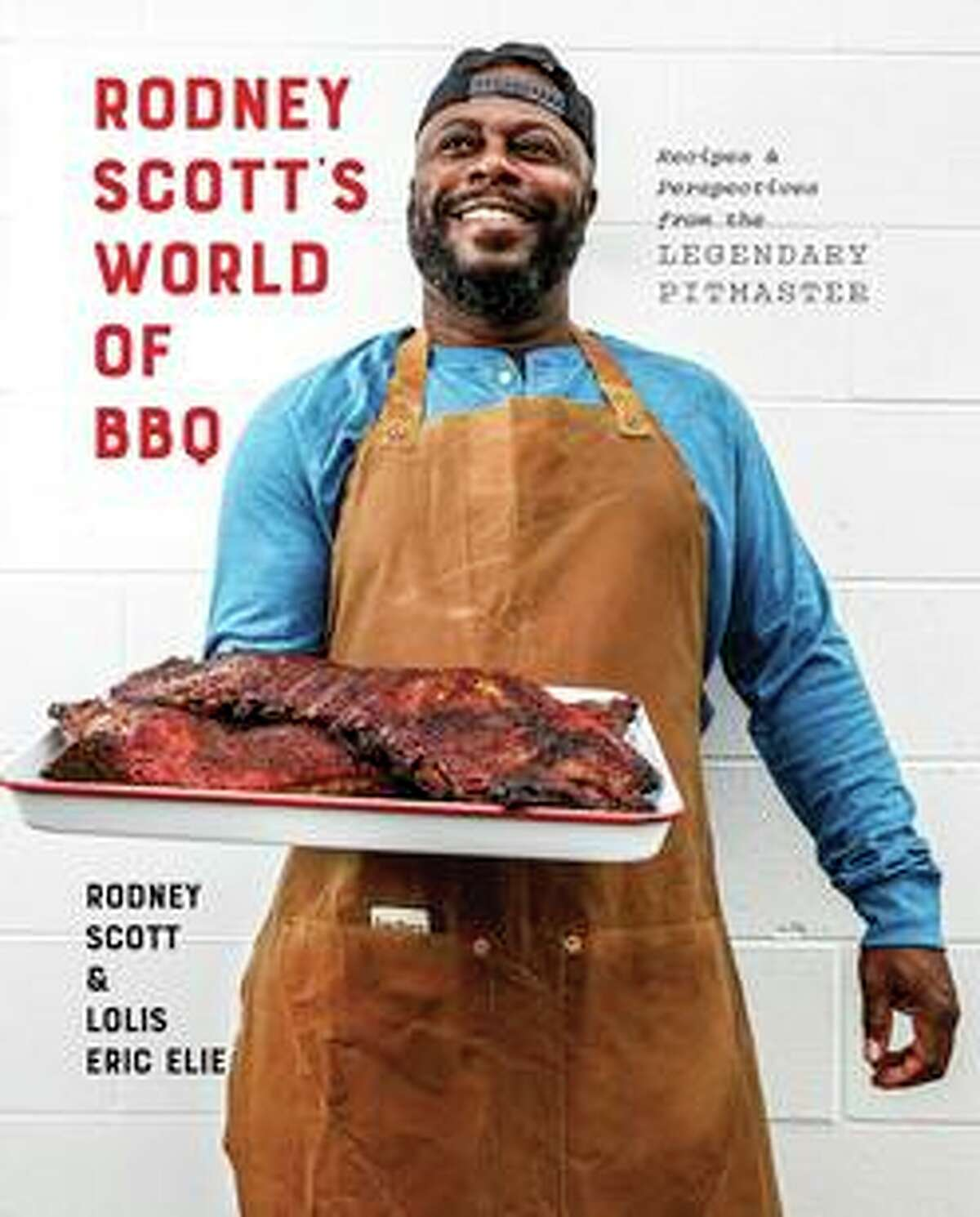 """Cover of the cookbook """"Rodney Scott's World of BBQ"""" by Rodney Scott and Lolis Eric Elie."""