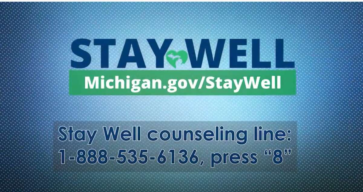 """If you're feeling emotional distress due to the COVID-19 pandemic, get free, confidential support from a Michigan Stay Well counselor. Dial 1-888-535-6136 and press """"8"""". The Stay Well counseling line is available 24/7."""