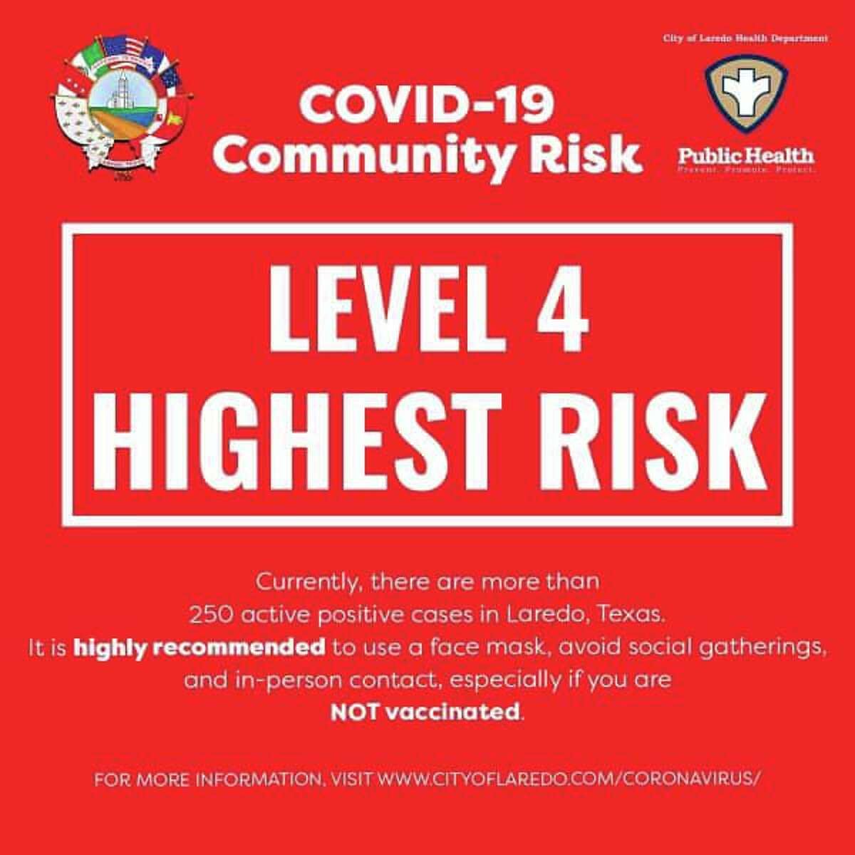 Laredo is at Level 4 in its color-coded advisory system deeming the area at the highest risk for COVID-19.