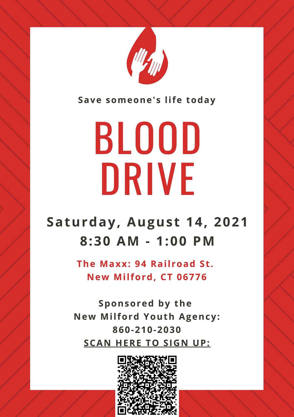 The New Milford Youth Agency is sponsoring a Blood Drive on Saturday, August 14, from 8:30 a.m. until 1 p.m., at The Maxx performance venue. Scan the bar code box on the flyer to sign up for the blood drive.