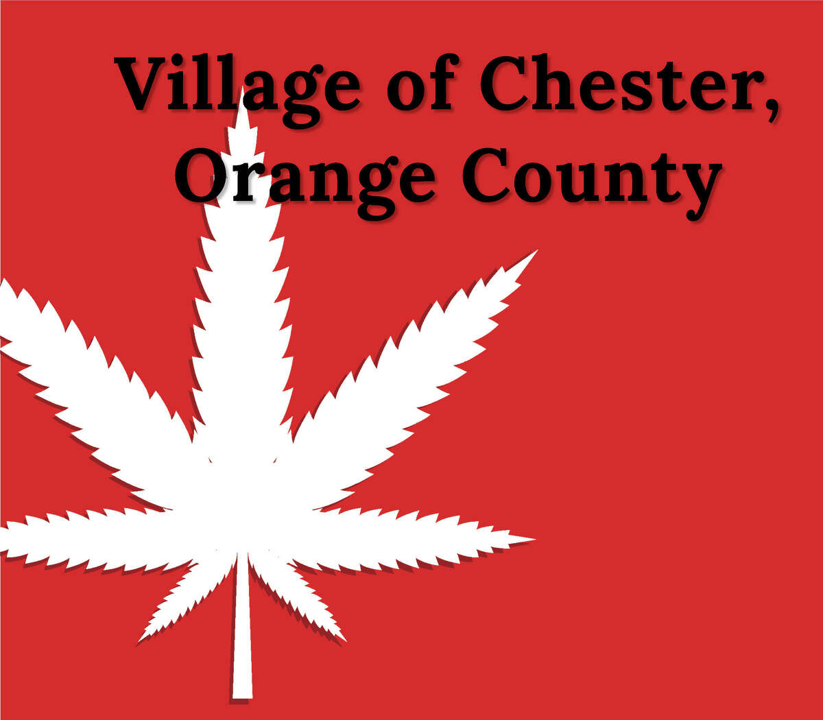 On July 12, the Village of Chester passed its local law to opt out of allowing dispensaries and on-site consumption establishments. The unanimous vote came after a short public hearing during the same meeting. Mayor John Thomas Bell was absent. Meanwhile, the Town of Chester plans to convene a citizens panels to consider the issues involved.