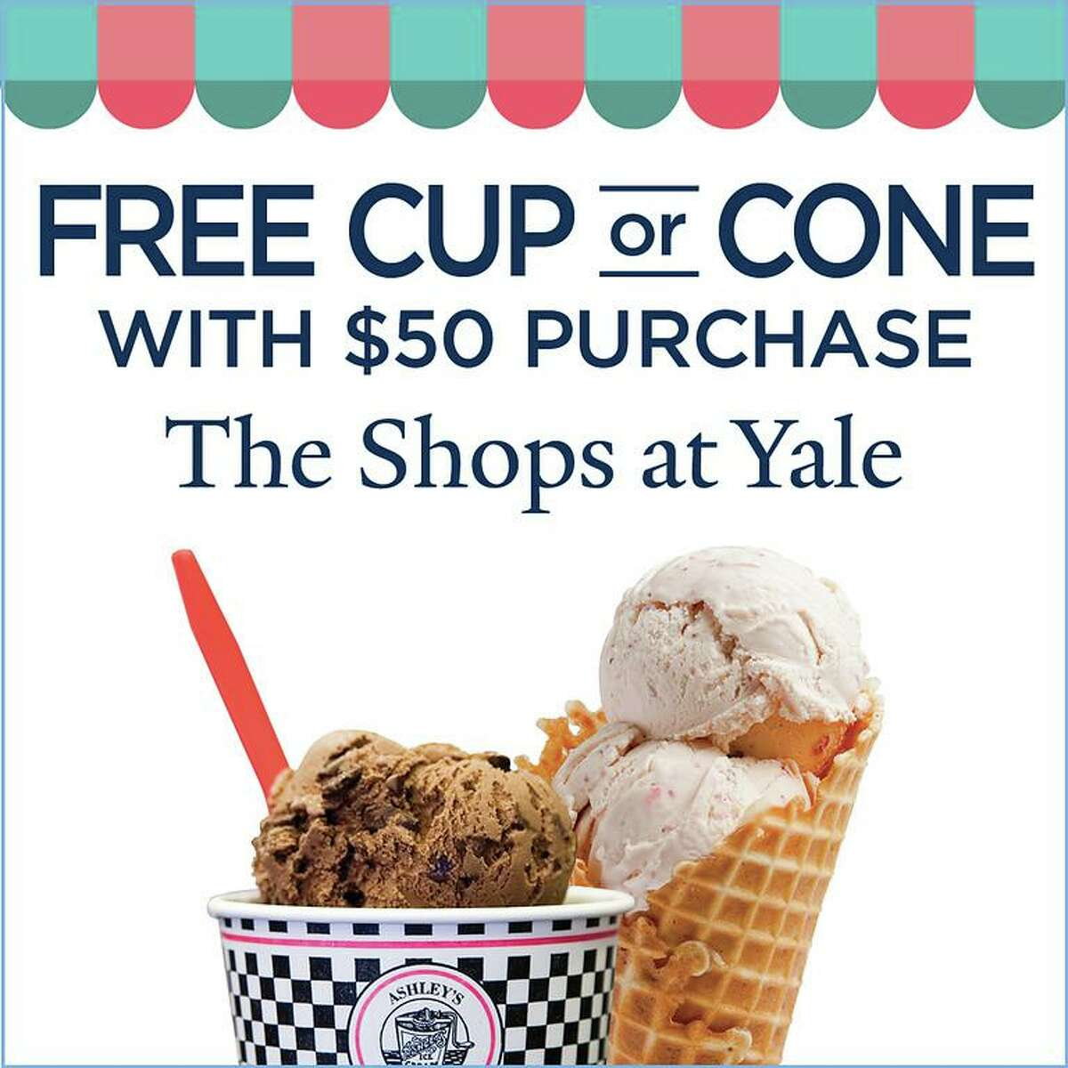 Customers can earn a free small cup or cone at Ashley's Ice Cream or Arethusa Farm Dairy with a same-day $50 purchase at one of the Shops at Yale in August.