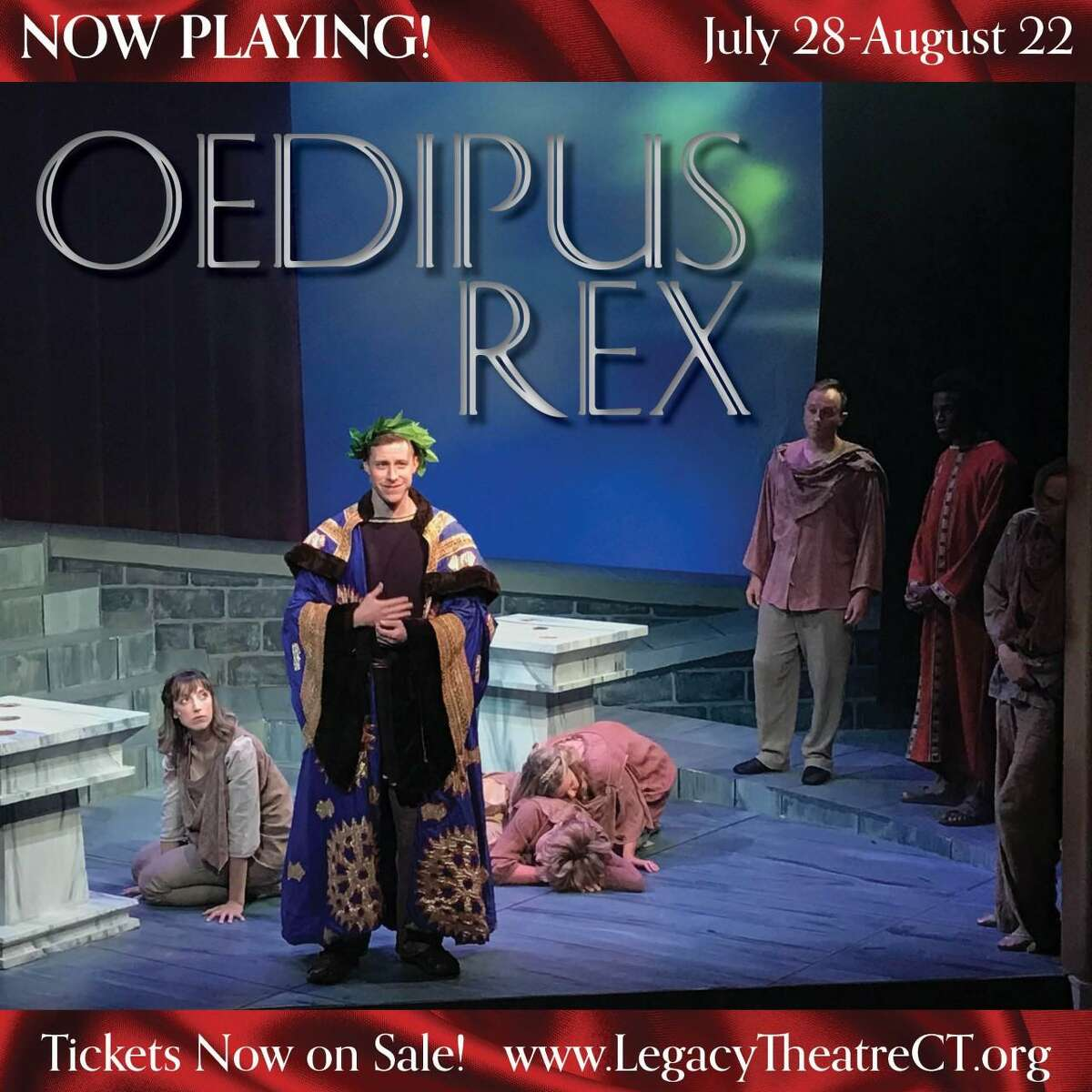 """The newly opened Legacy Theatre of Stony Creek, Branford is offering audiences the unique opportunity to be carried dramatically to a land far away and long ago for a rare viewing of """"Oedipus Rex,"""" a timeless classic."""