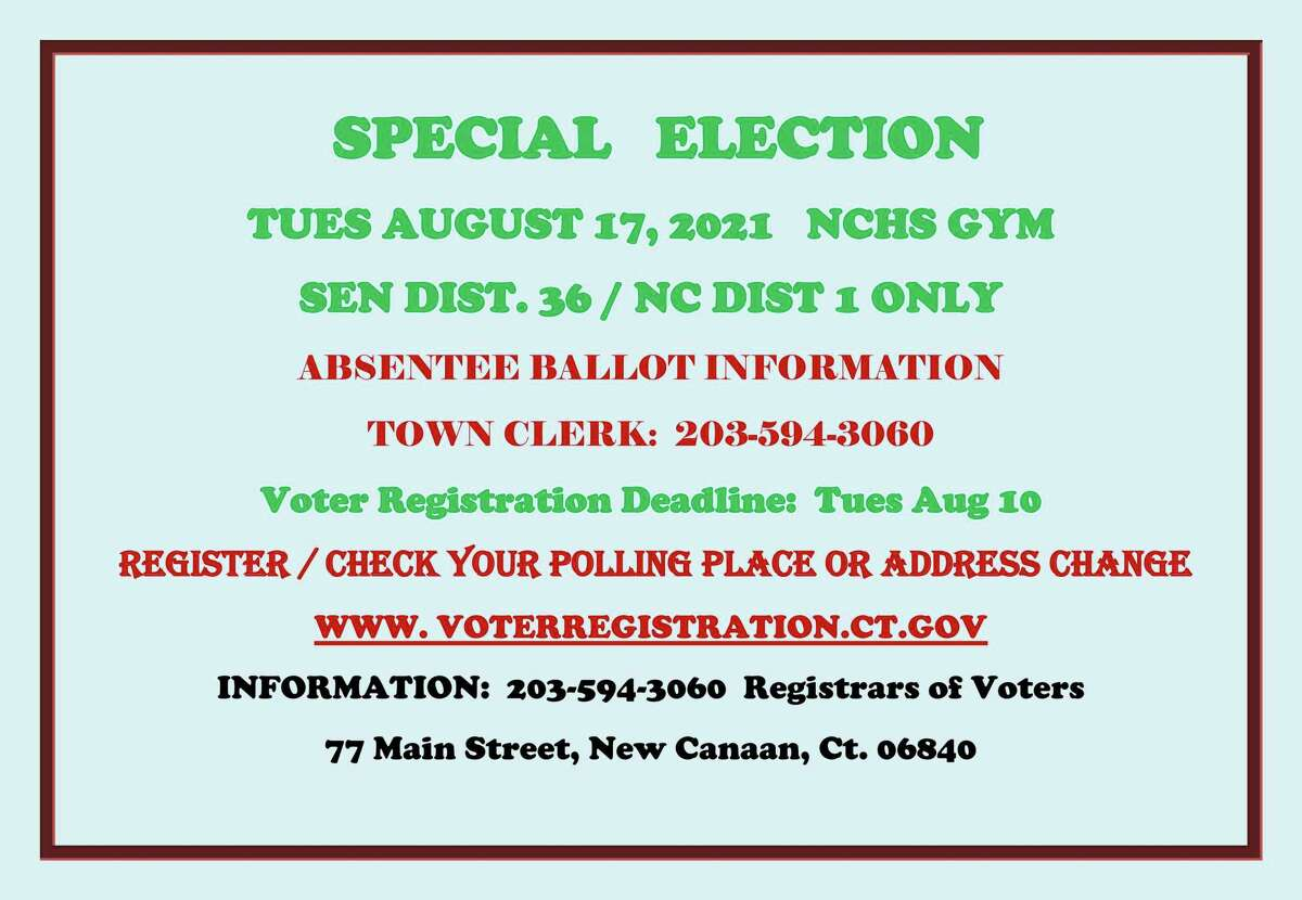 There will be a Special Election on Tuesday Aug. 17, to fill the unexpired term of Connecticut state Sen. for the 36th District Alex Kasser, who resigned on Tuesday, June 22. Voting will be in the New Canaan High School gym from 6 a.m. until 8 p.m. Pictured is the broadside flyer for the happening.