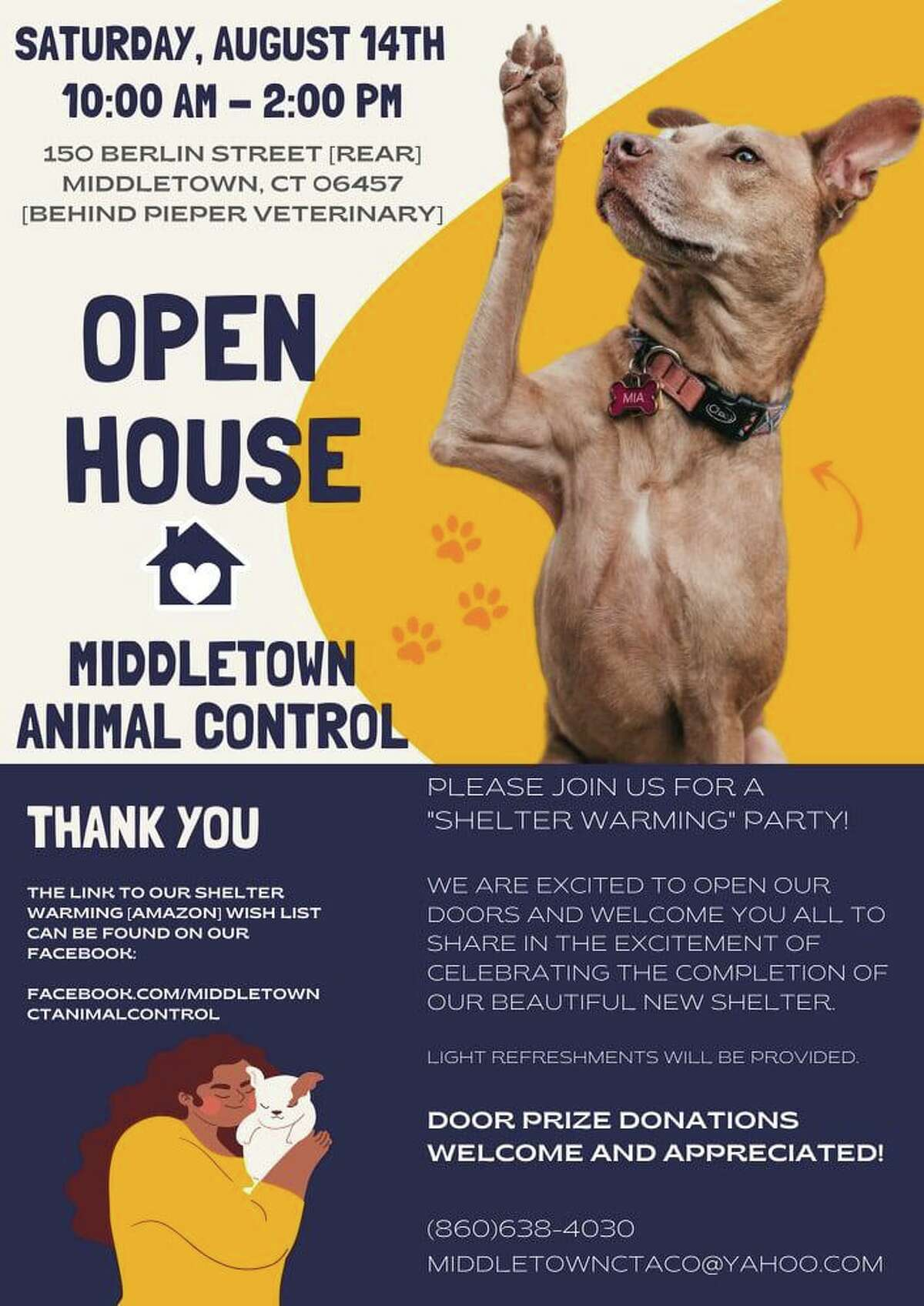 Middletown Animal Control is hosting an open house Saturday to celebrate its new animal shelter at 150 Berlin St.