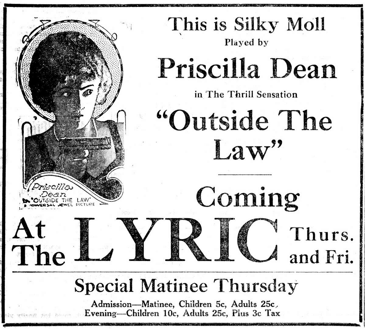 """During this week in 1921, the Lyric Theatre was advertising the film, """"Outside the Law"""" starring Priscilla Dean. (Manistee County Historical Museum photo)"""
