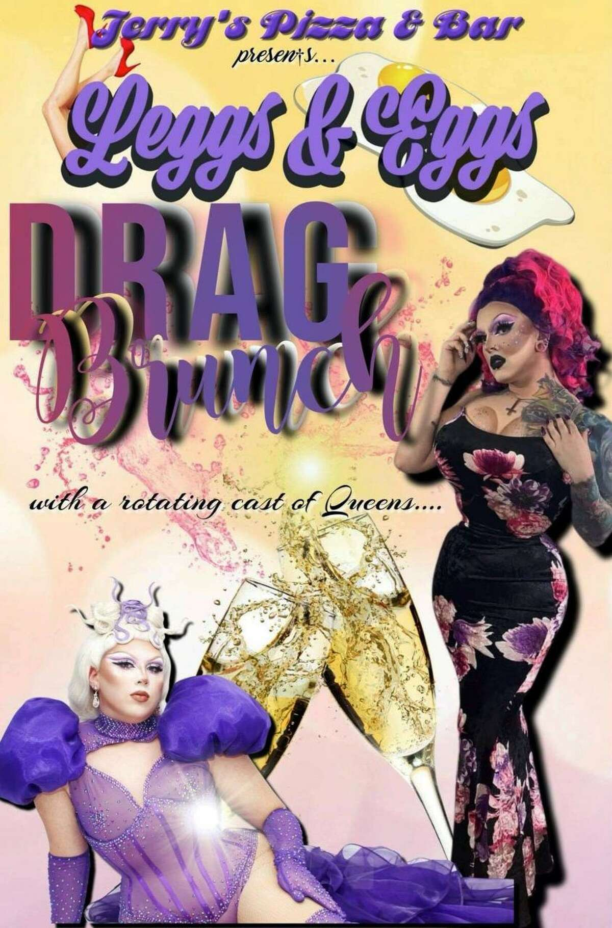 """Jerry's Pizza, 635 S. Main St., Middletown, will host a """"Legs & Eggs"""" drag queen brunch Sunday at 10 a.m."""