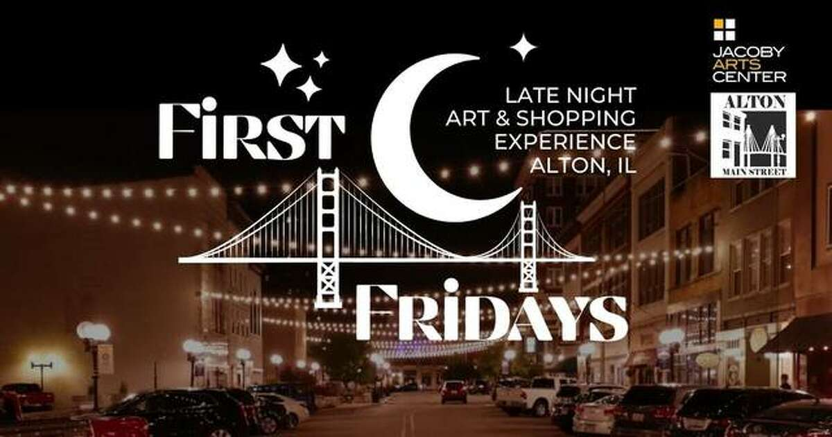 Alton Main Street and the Jacoby Arts Center are partnering to present First Fridays, a late night art and shopping experience at 13 locations, on the first Friday of September through December.