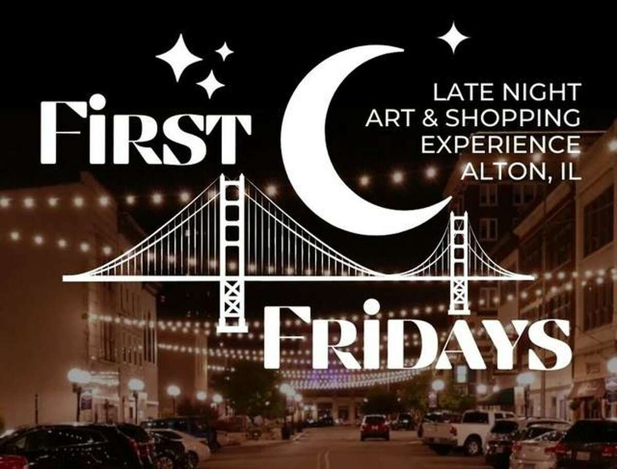On Friday, Alton Main Street and Jacoby Arts Center partner to present First Fridays, a late night art and shopping experience at 13 locations 5-9 p.m. the first Friday of each month through December. A free shuttle bus runs in a continuous loop between all participating locations.