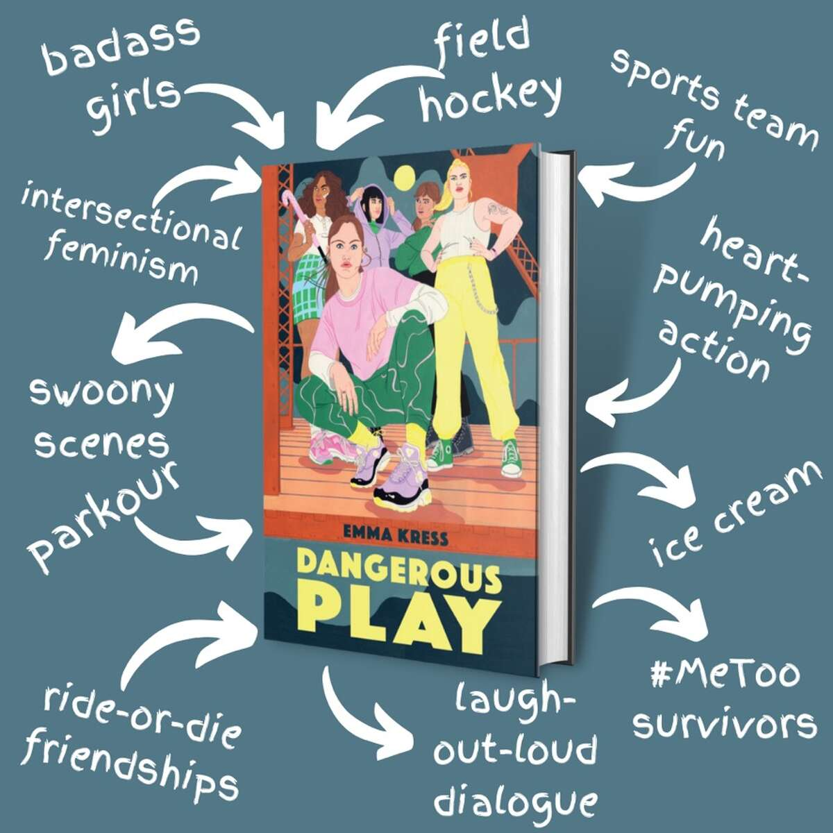 """A new young adult novel by Emma Kress, """"Dangerous Play"""" tells the story of a fierce high school field hockey team that comes to the aid of a fellow player, who has been sexually harassed."""