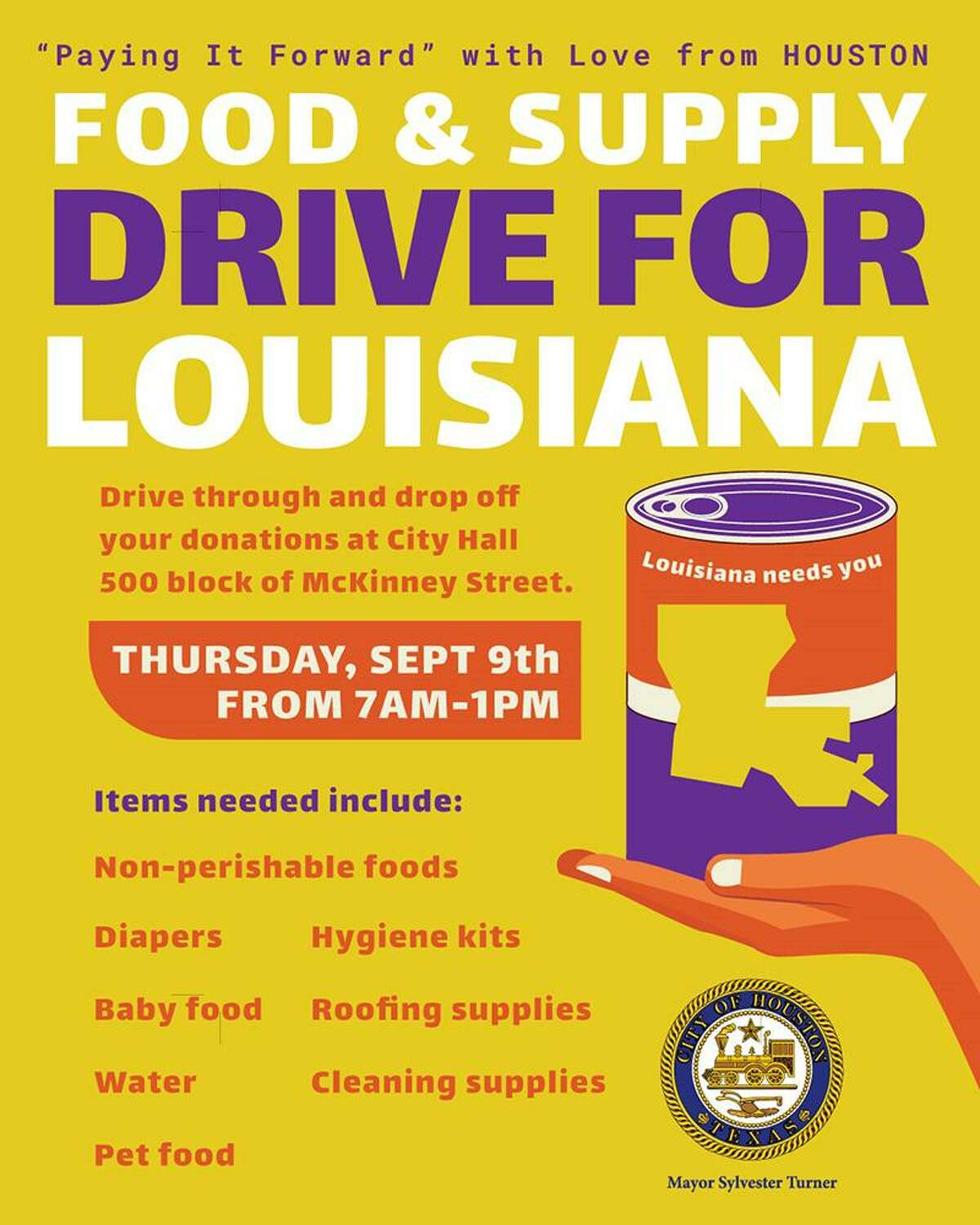 """The City of Houston is hosting a relief supply drive """"Paying it Forward"""" with Love from Houston to help our neighbors in Louisiana. Residents are asked to donatenonperishable food, diapers, hygiene kits, baby food, roofing supplies, cleaning supplies, water, and pet food to help those recovering from Hurricane Ida."""