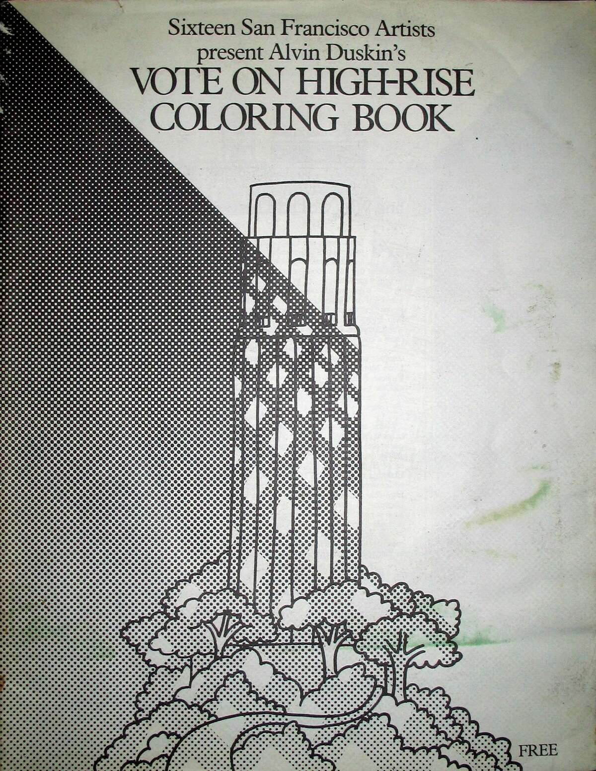 Alvin Duskin distributed a coloring book to get the word out about his campaign in San Francisco to ban all buildings above 72 feet.