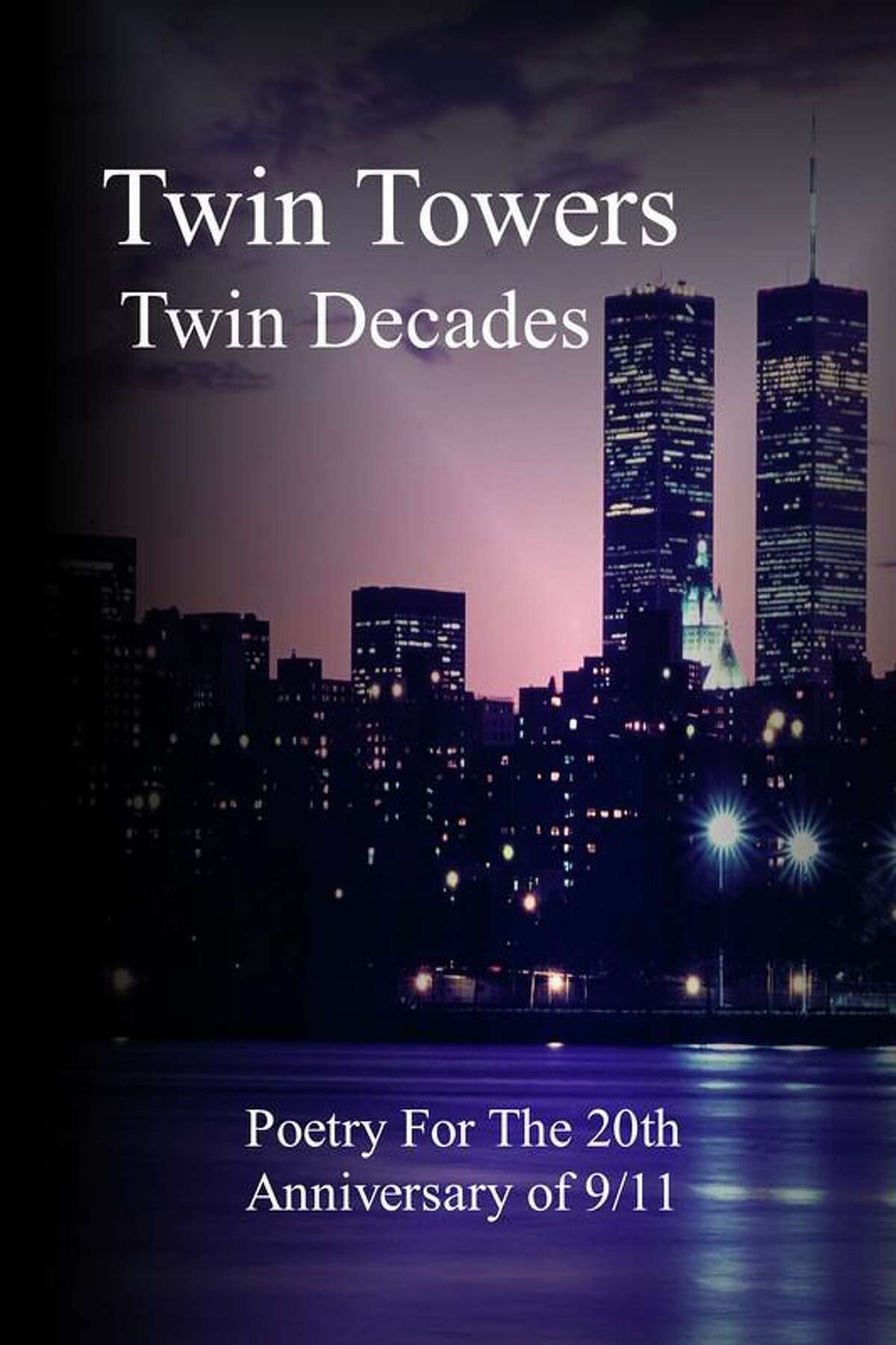 """Author Patricia Mason-Martin has had her poem """"I Lie Still"""" accepted for publication in the anthology Twin Towers, Twin Decades: Poetry for the Twentieth Anniversary of Nine Eleven. It is published by Local Gems Press and edited by James P. Wagner (Ishwa)."""