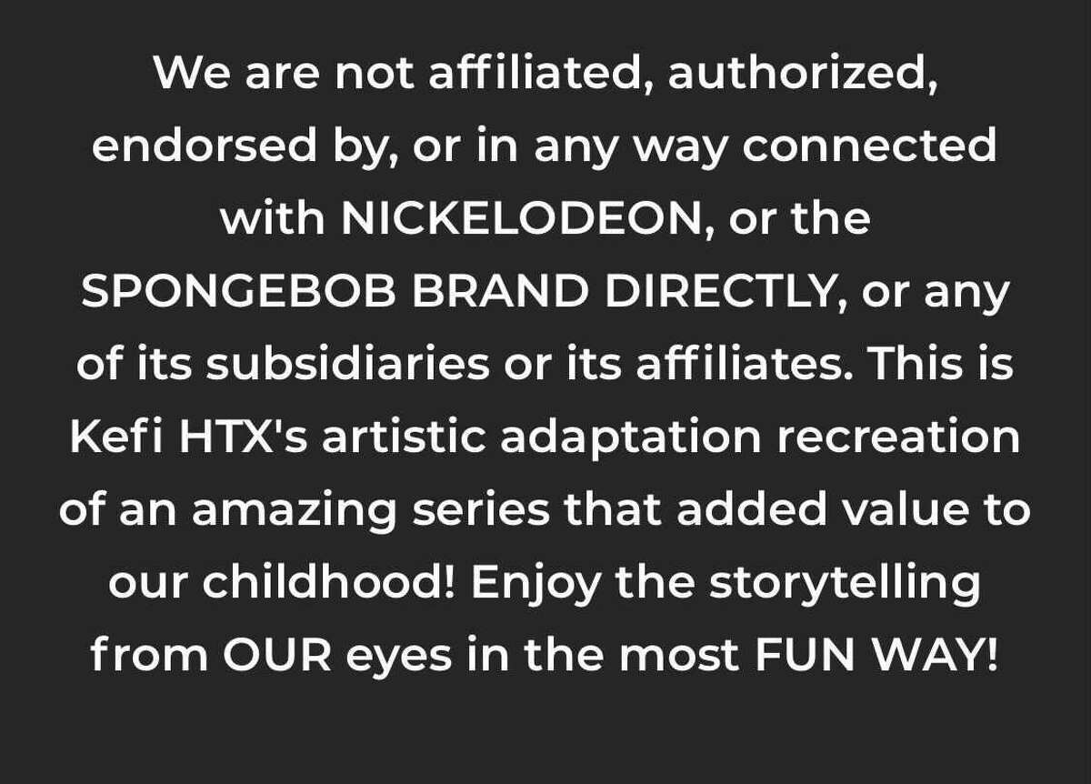 This is the disclaimer found at the bottom of the Rusty Krab Experience website.