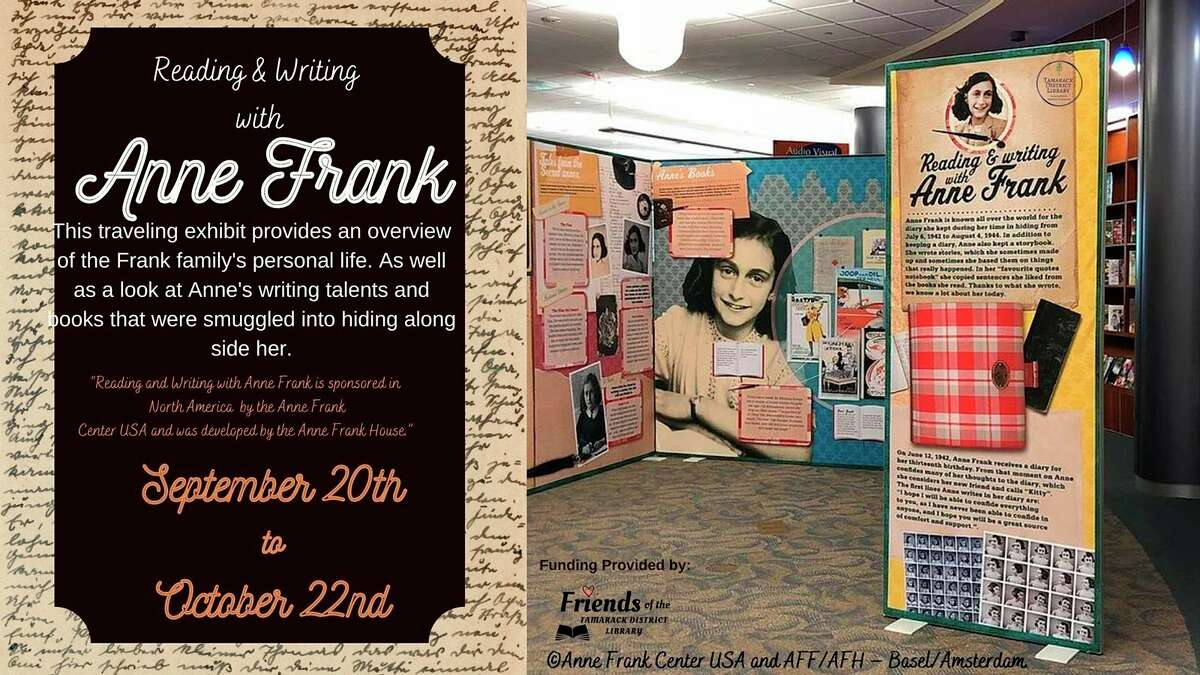 """The """"Reading and Writing with Anne Frank"""" exhibit will be displayed from Sept.20 through Oct.22 atTamarack District Library.The traveling exhibit is unique because itis geared toward children, especially ages 9-15. (Courtesy photo)"""