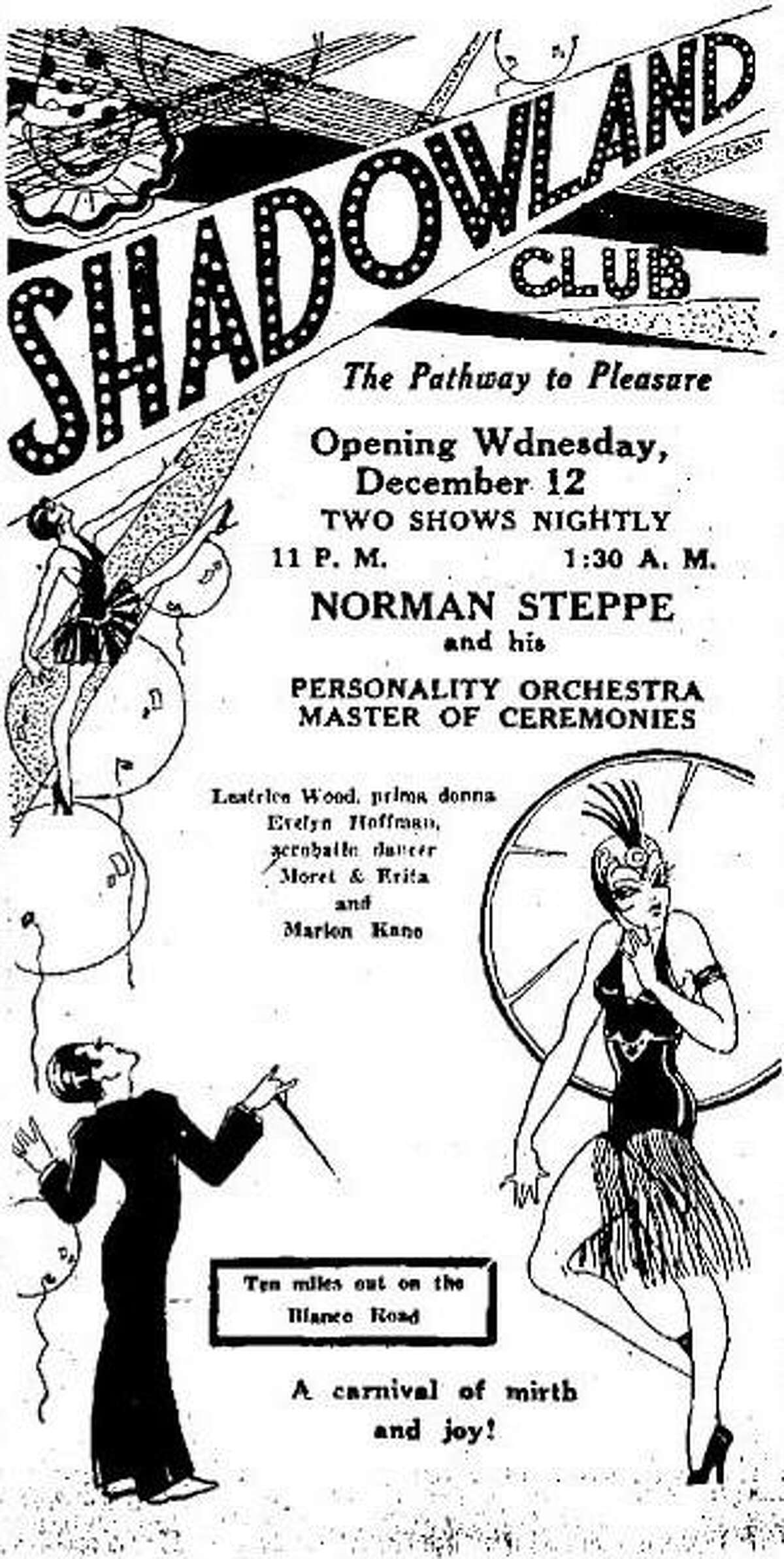 """A 1928 advertisement in the San Antonio Light touted the legendary speakeasy """"10 miles out on the Blanco Road."""""""