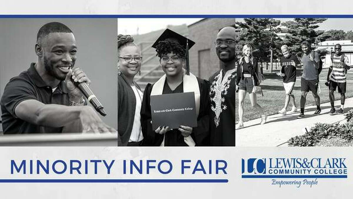 Lewis and Clark Community College in Godfrey will host a Minority Info Fair 2-4 p.m. Thursday, Sept. 30, in The Commons of the McPike Math and Science Complex.