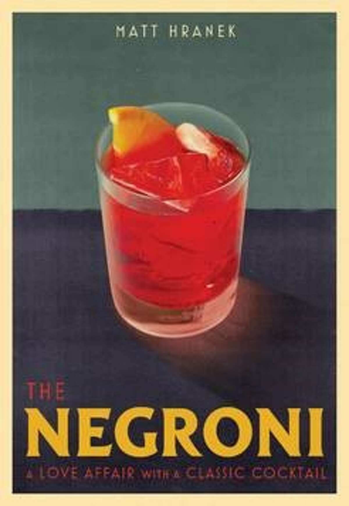 """""""The Negroni: A Love Affair with a Classic Cocktail"""" will be the basis for a tasting and discussion at the Saratoga Performing Arts Center on Oct. 16."""