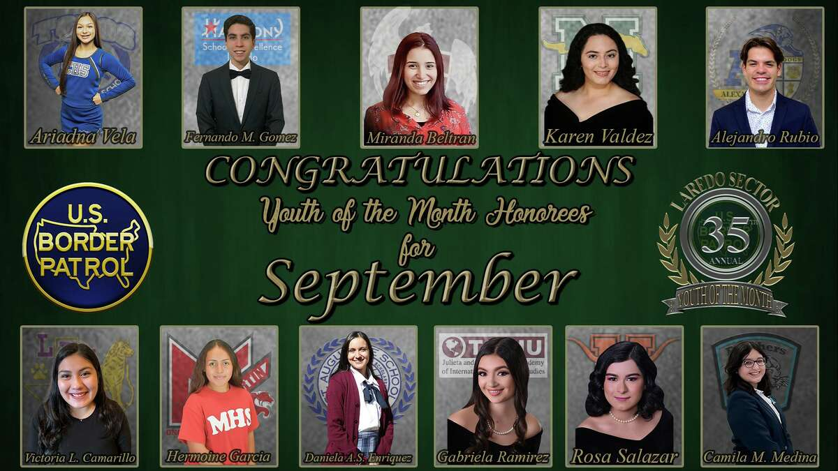 A total of 10 students were selected as the Laredo Sector Border Patrol's Youth of the Month for September.