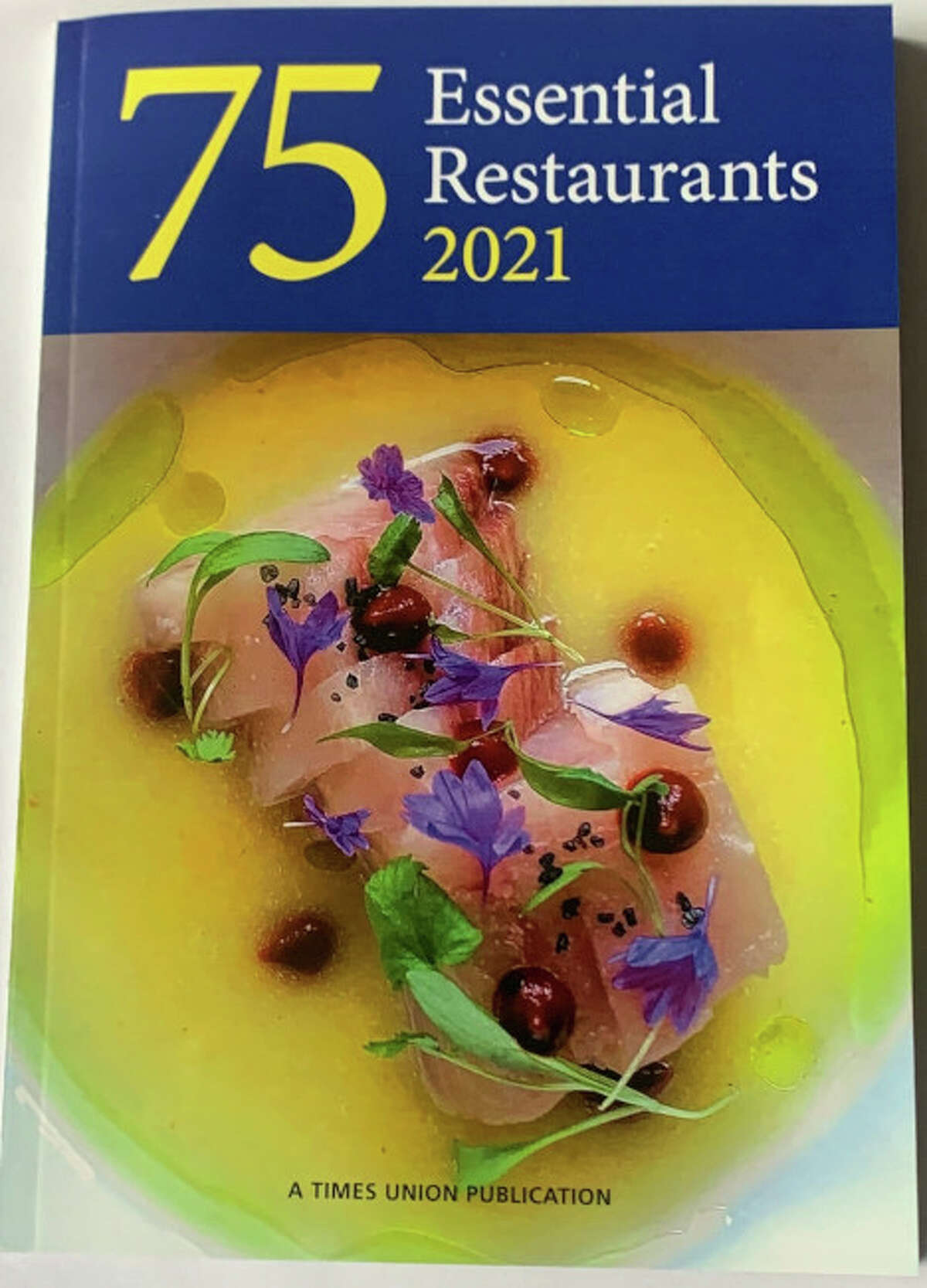 The Times Union's 75 Essential Restaurants guide for 2021 may be purchased for $4 for delivery by mail via timesunion.com/store.
