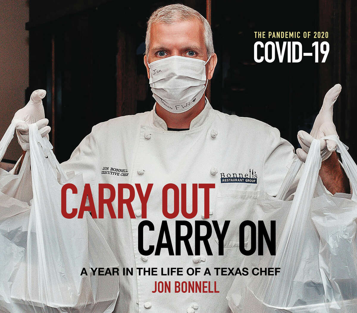 """Celebrity chef Jon Bonnell has a remarkable story to tell in his latest book, """"Carry Out, Carry On: A Year in the Life of a Texas Chef."""" The memoir chronicles the Fort Worth's restaurateur's struggle to keep his operations afloat during the onset of the COVID-19 pandemic."""