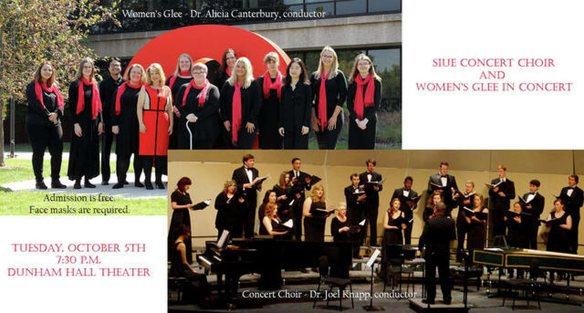 SIUE Concert Choir and Women's Glee wil perform at SIUE Dunham Hall 11:30 a.m.-1 p.m. on Tuesday, Oct. 5.