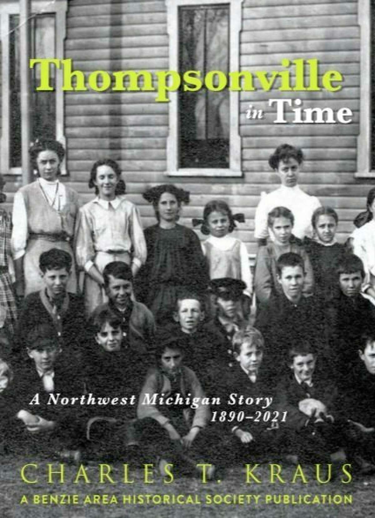 """An open house will be held for Chuck Kraus, author of """"Thompsonville in Time,"""" at Weldon Township Hall. (Courtesy Photo)"""