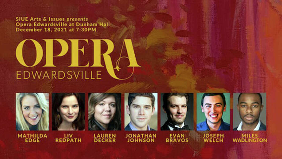 A Dec. 18 holiday concert by Opera Edwardsville is among the events for the 2021-22 Arts & Issues series at Southern Illinois University Edwardsville
