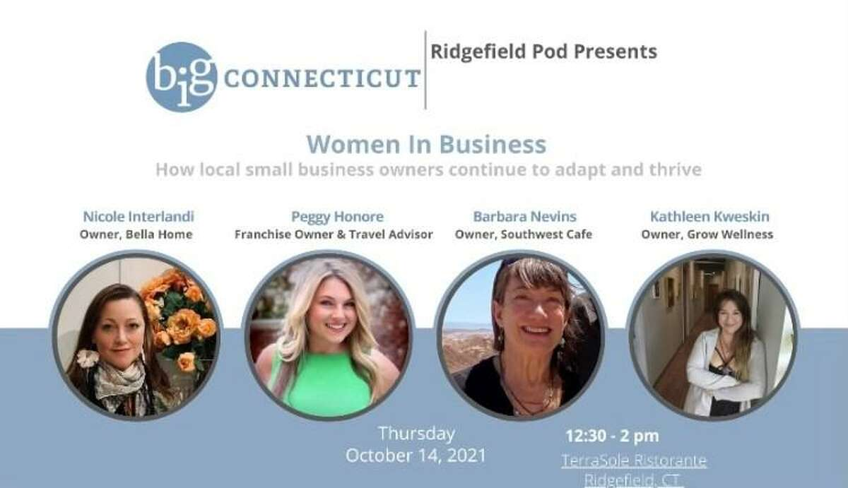 The Ridgefield Pod of B.I.G. Connecticut, a women's empowerment group, is hosting its next in-person event at TerraSole Ristorante on Oct. 14. The panel features four local business owners.