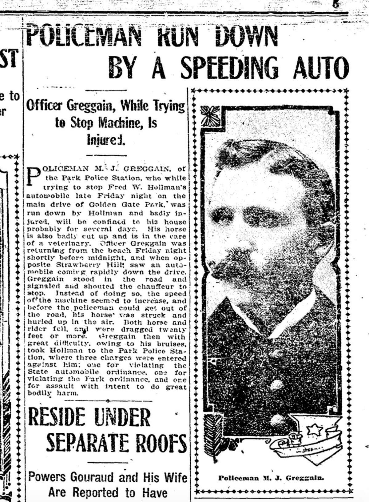 The Chronicle in 1907 covered a Golden Gate Park policeman who was hit by a car. His horse was also injured.
