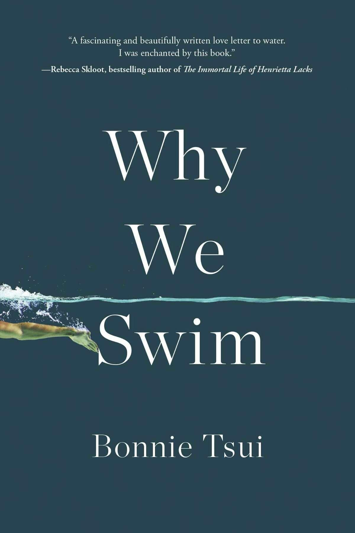 """""""Why We Swim"""" by Bonnie Tsui."""