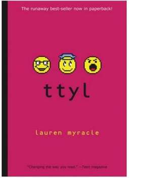 """ttyl; ttfn; l8r, g8r"" by Lauren Myracle – On the American Library Association's list of frequently challenged books, it ranked No. 1 in 2011, No. 1 in 2009, No. 3 in 2008 and No. 7 in 2007 – Some complained the series included offensive language, a religious viewpoint, sexually explicit contend and unsuited to age group."