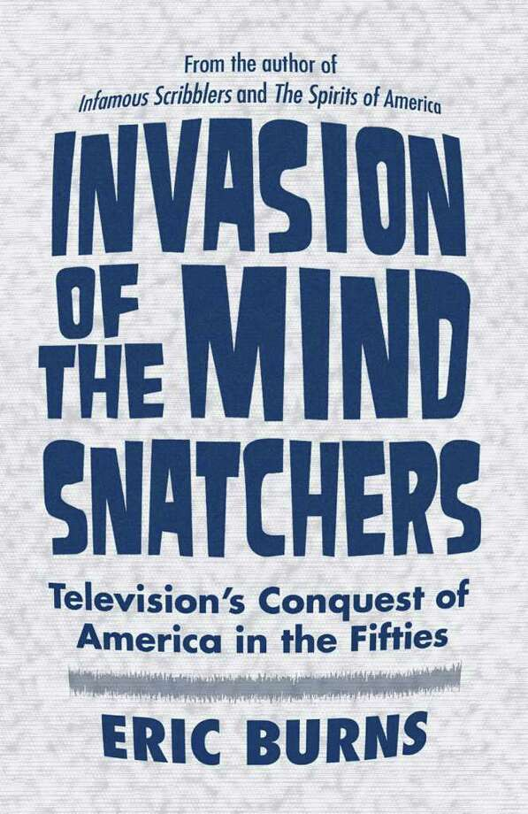 The Westport historian Eric Burns writes about the high end and low end of 1950s television in his new book. Photo: Contributed Photo / Connecticut Post Contributed