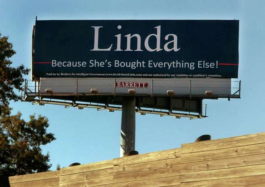 "A view of the billboard along I95 south near exit 29 in Bridgeport, Conn. on Wednesday October 13, 2010, which is critical of Linda McMahon. It says, ""Linda [:] Because She's Bought Everything Else!"" The ad was paid for by Brothers for Intelligent Goverment. Photo: Christian Abraham / Connecticut Post"