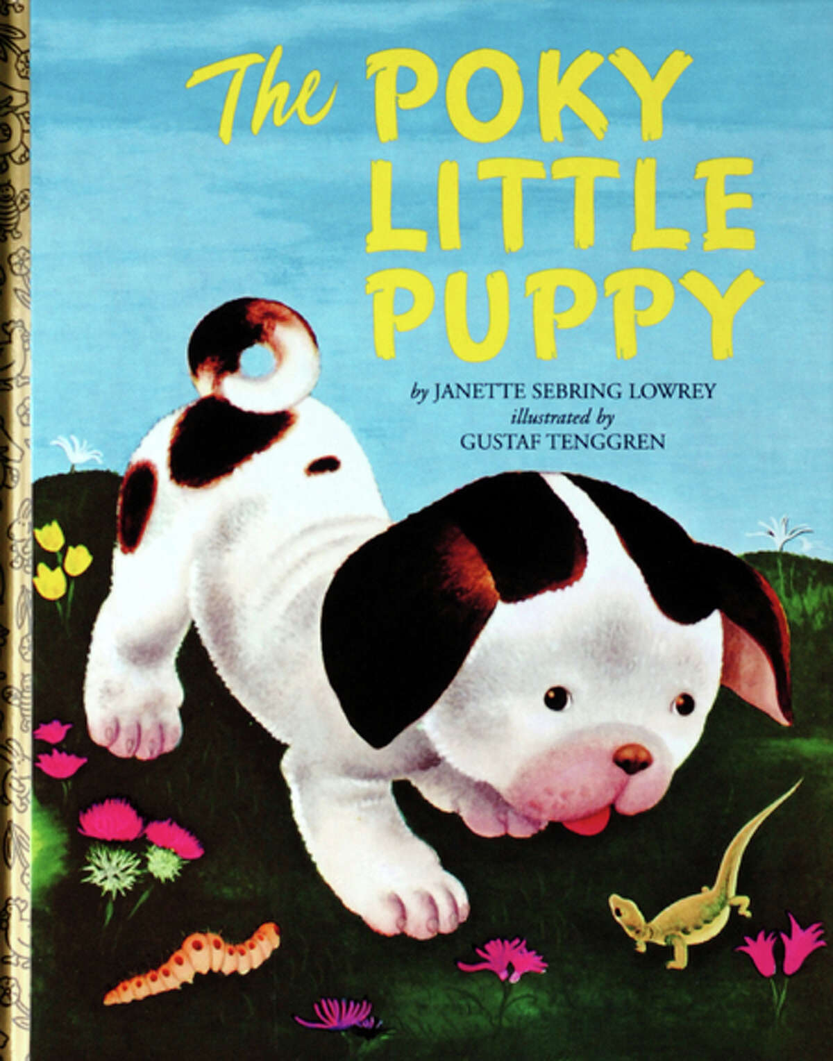 The Pokey Little Puppy was written by Janette Sebring Lowrey.
