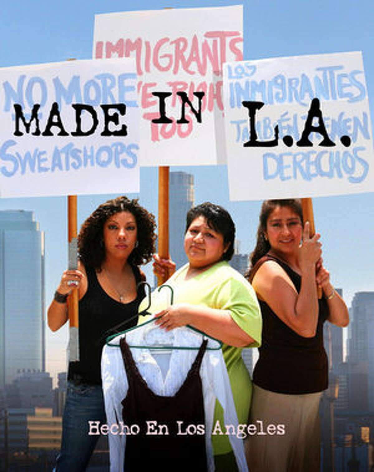 The documentary ?Made in L.A.' will screen at 6:30 p.m. Friday, March 26, during the CineMujer Film Series. The film is about three Latina sweatshop workers fighting for better wages and working conditions.