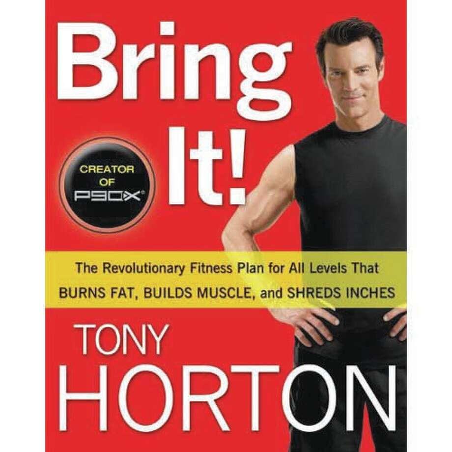 """Tony Horton's """"Bring It!"""""""