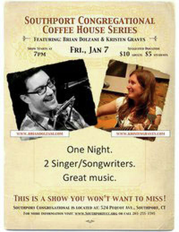 Start off the weekend with some live music at the Southport Congregational Coffee House series, featuring Brian Dolzani and Kristen Graves. Photo: Contributed Photo / Fairfield Citizen