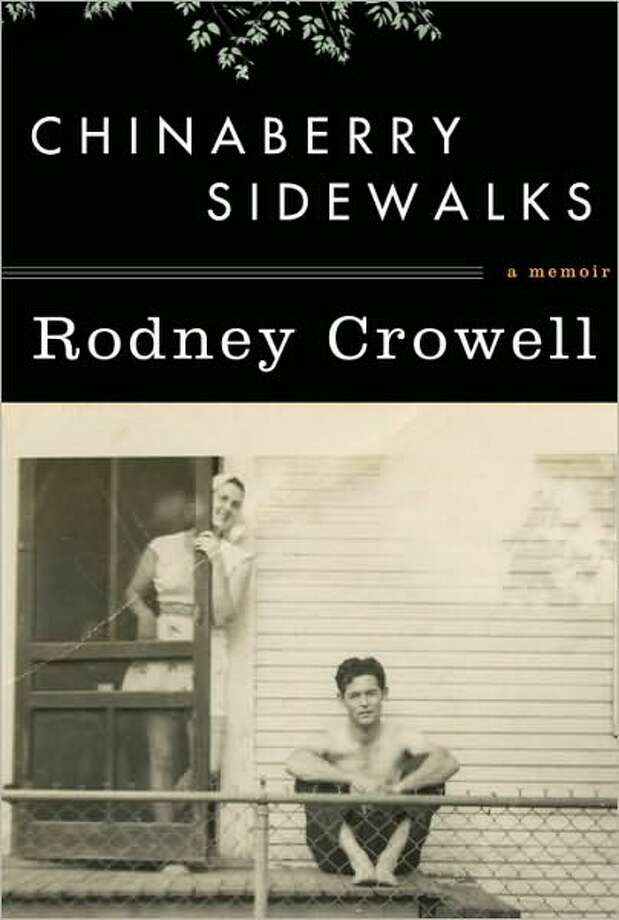 Chinaberry Sidewalks, by Rodney Crowell / DirectToArchive