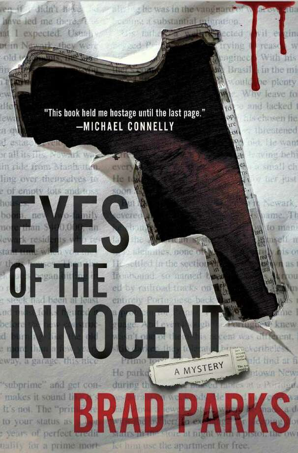 "Former Danbury News-Times stringer Brad Parks - who grew up in Ridgefield - is the author of a new thrller ""Eyes of the Innocent."" Photo: Contributed Photo / Connecticut Post Contributed"