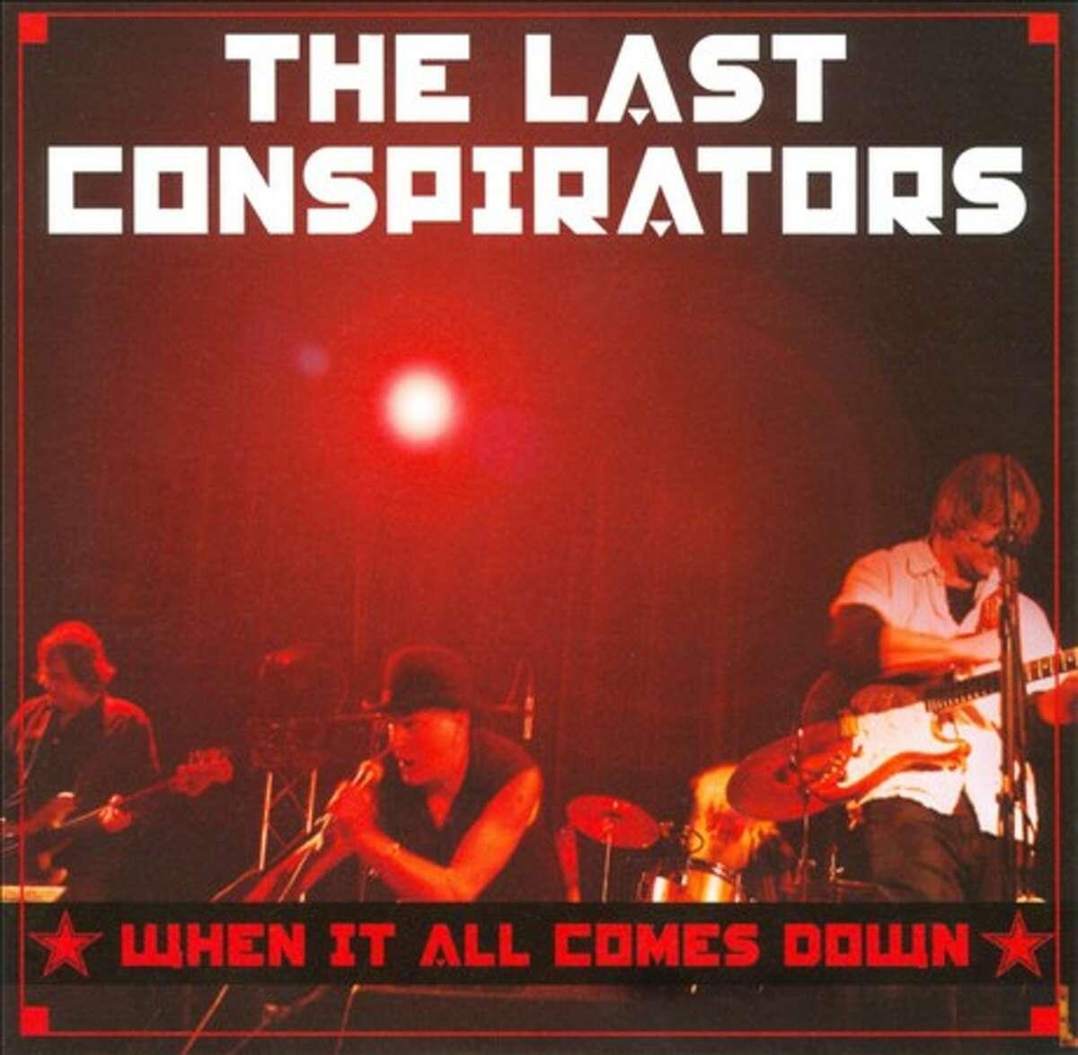 """The Last Conspirators """"When It All Comes Down"""""""