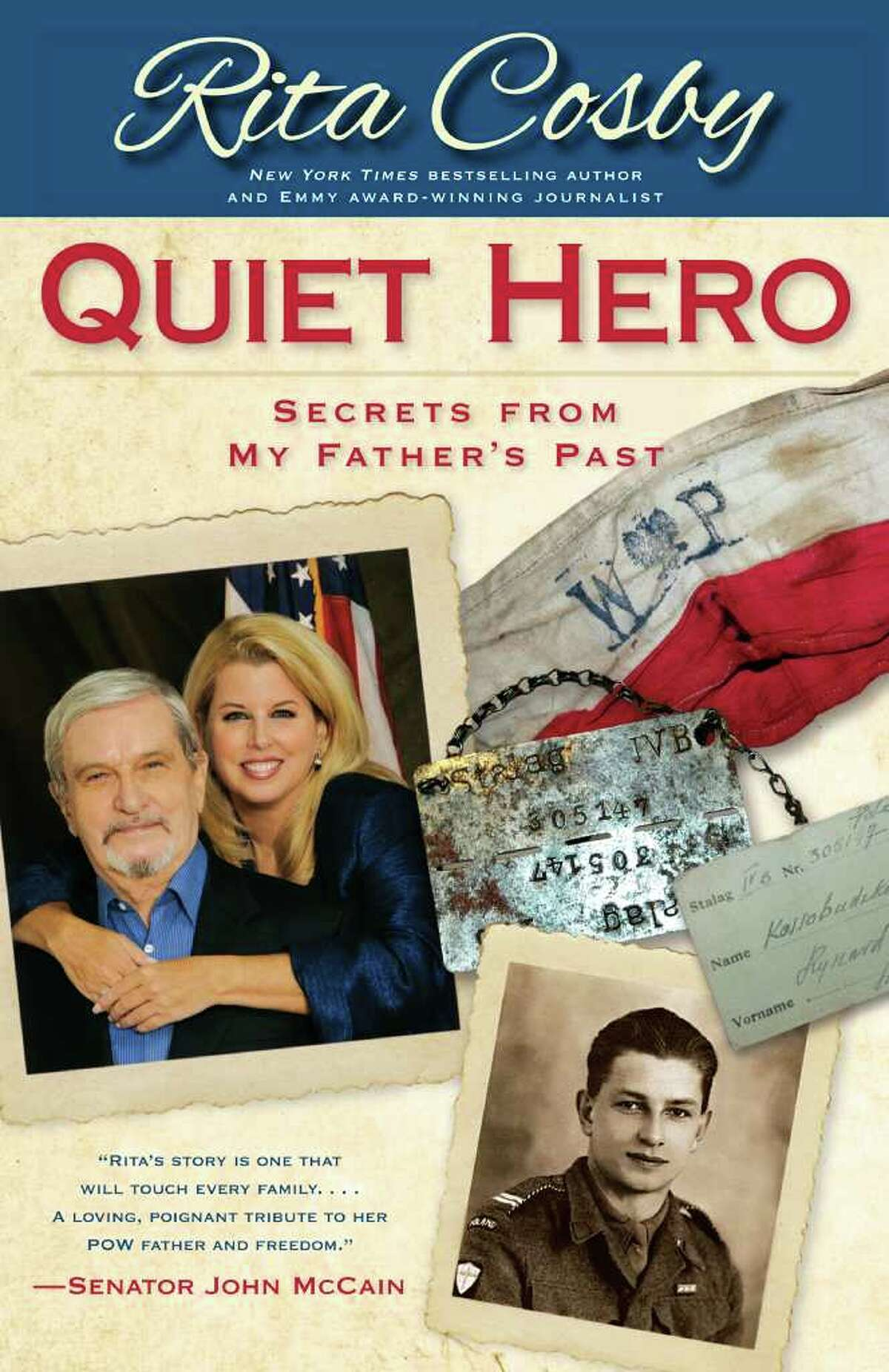 """Former Greenwich resident and Emmy Award-winning journalist Rita Cosby pays tribute to her father in her book """"Quiet Hero: Secrets From My Father's Past."""""""